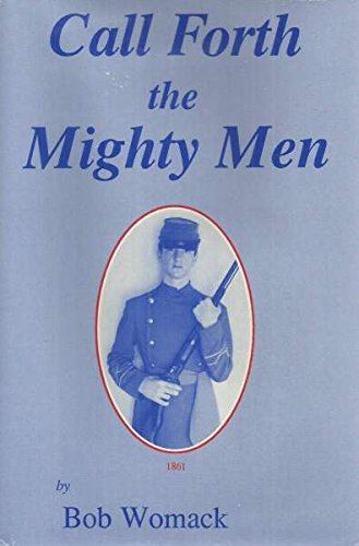 9780938991021: Call Forth the Mighty Men