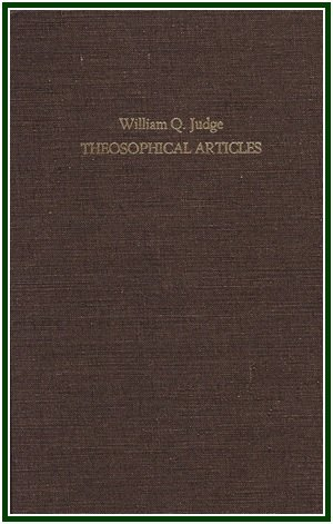 9780938998204: Theosophical Articles : Articles by Wm, Q. Judge Reprinted from Nineteenth-Century Theosophical Periodicals (2 Volume Set)