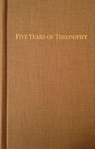 9780938998211: Five Years of Theosophy by H. P. Blavatsky (1980-08-02)