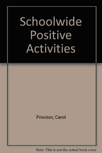 9780939007035: Schoolwide Positive Activities