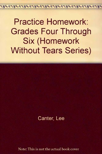 9780939007271: Practice Homework: Grades Four Through Six (Homework Without Tears Series)