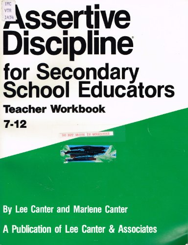 9780939007325: Assertive Discipline for Secondary School Educators