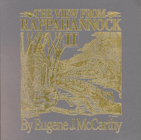 The View from Rappahannock II: McCarthy, Eugene J.