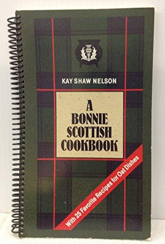 9780939009251: The Bonnie Scottish Cookbook