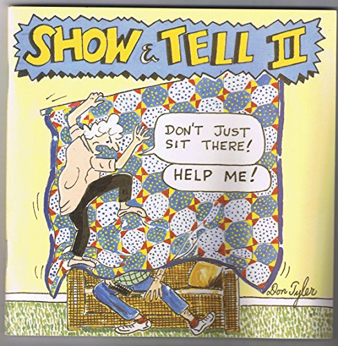 9780939009282: Show and Tell: A Husband's View of the Patchwork Passion