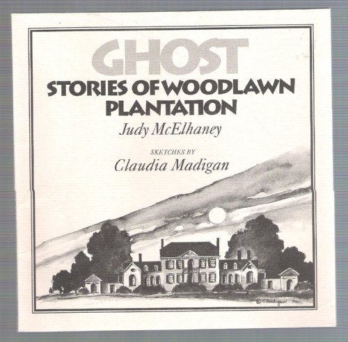 9780939009640: Ghost Stories of Woodlawn Plantation