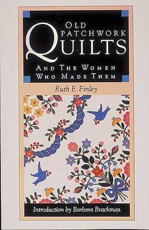 9780939009688: Old Patchwork Quilts and the Women Who Made Them