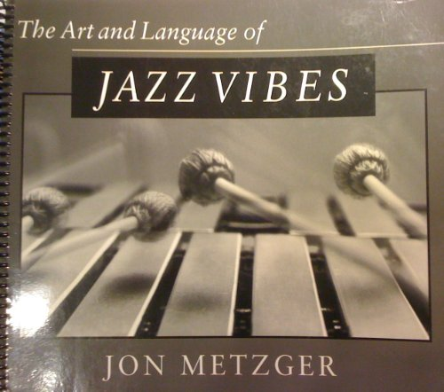 9780939009947: Art and Language of Jazz Vibes