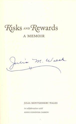 Risks and Rewards: A Memoir: Juilia Montgomery Walsh,