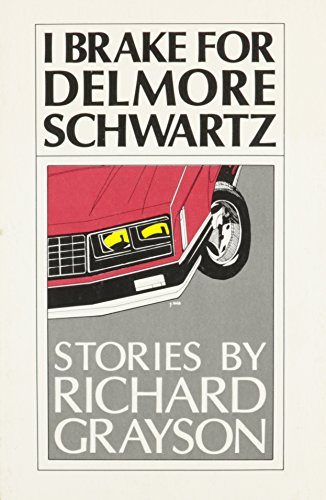 9780939010035: I Brake for Delmore Schwartz