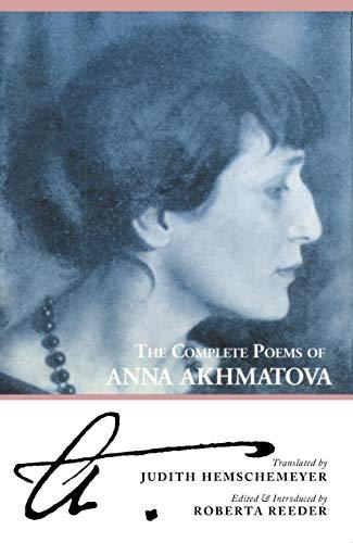 9780939010271: The Complete Poems of Anna Akhmatova