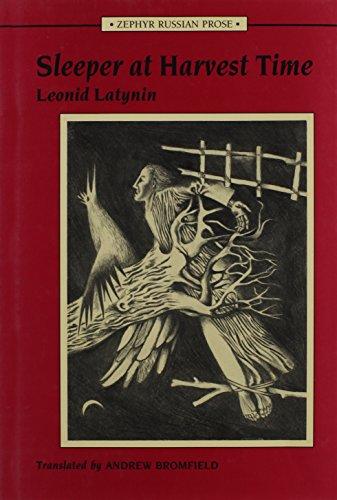 Sleeper at Harvest Time: Leonid Latynin