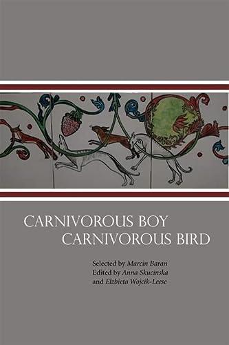 9780939010721: Carnivorous Boy Carnivorous Bird (Polish Edition)