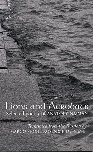 Lions and Acrobats: Anatoly Naiman