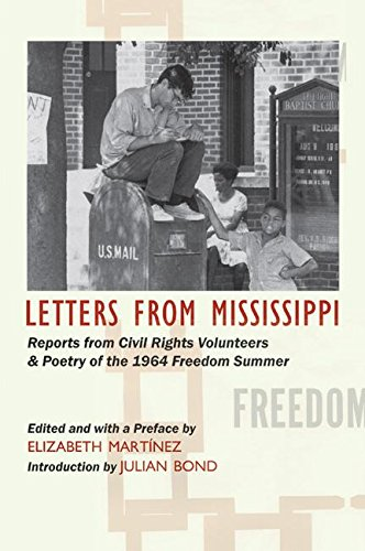 Letters from Mississippi: Reports from Civil Rights Volunteers and Freedom School Poetry of the 1...
