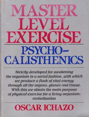 9780939033003: Master Level Exercise: Psychocalisthenics