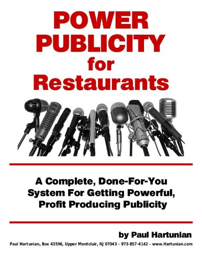 Power Publicity for Restaurant Owners: Paul Hartunian