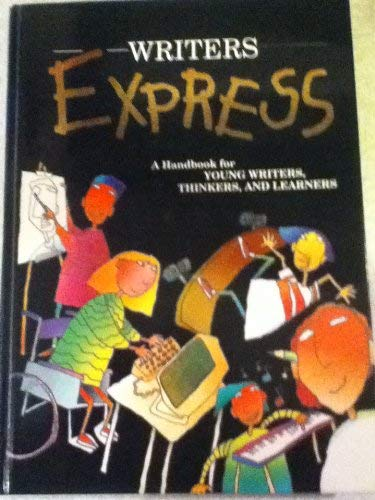 9780939045945: Writers Express: A Handbook for Young Writers, Thinkers, and Learners