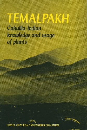TEMALPAKH : Cahuilla Indian Knowledge and Usage of Plants