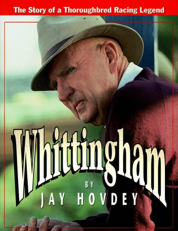 9780939049615: Whittingham: The Story of a Thoroughbred Racing Legend