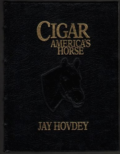 9780939049806: Cigar, America's Horse Limited Edition