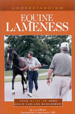 9780939049943: Understanding Equine Lameness: Your Guide to Horse Health Care and Management