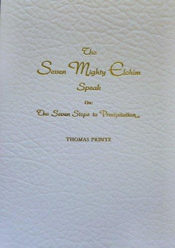 9780939051052: The Seven Mighty Elohim Speak on the Seven Steps to Precipitation