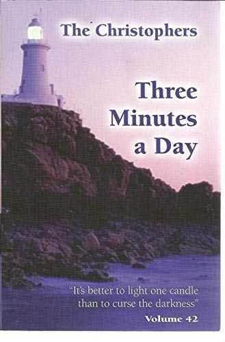 9780939055470: Three Minutes A Day, The Christophers, Volume 42 [[Paperback] 2007]