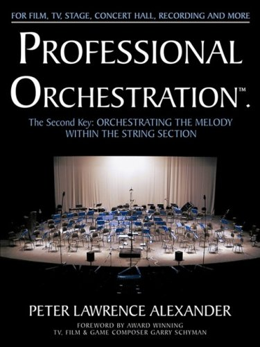 9780939067060: Professional Orchestration Vol 2A: Orchestrating the Melody Within the String Section