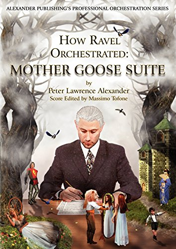 9780939067121: How Ravel Orchestrated: Mother Goose Suite