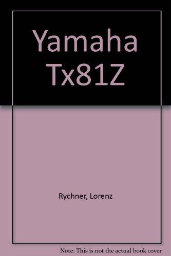 9780939067220: Yamaha Tx81Z