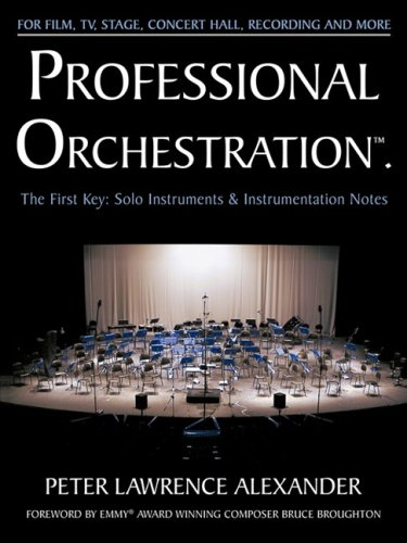 9780939067701: Professional Orchestration Vol 1: Solo Instruments & Instrumentation Notes