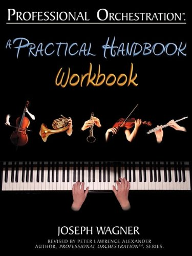 9780939067992: Professional Orchestration: A Practical Handbook - Workbook