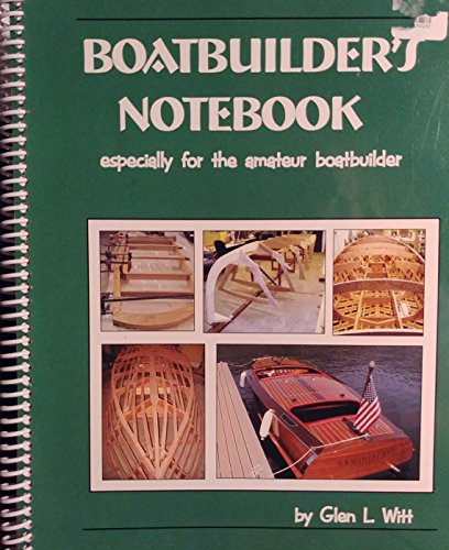 9780939070107: Boatbuilder's Notebook