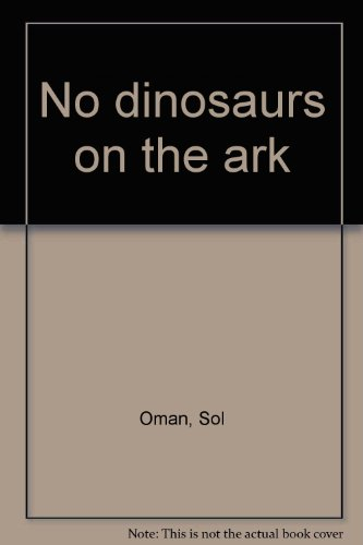 9780939075034: No dinosaurs on the ark