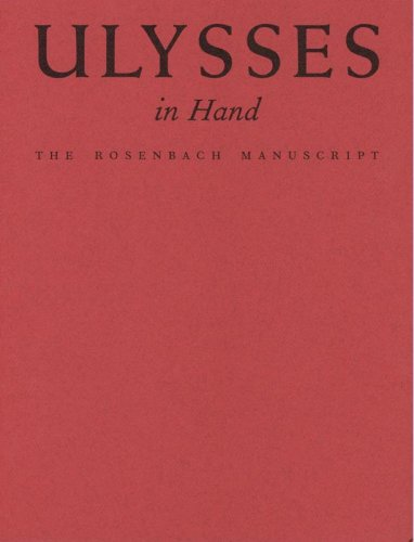 Ulysses in Hand: The Rosenbach Manuscript