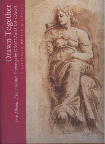 9780939084340: Drawn Together: Two Albums of Renaissance Drawings by Girolamo Da Carpi