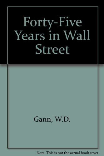 9780939093038: Forty-Five Years in Wall Street