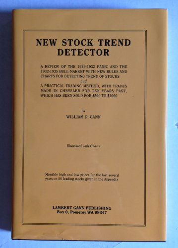 9780939093168: New Stock Trend Detector: A Review of the 1929-1932 Panic and the 1932-1935 Bull Market : With New Rules and Charts for Detecting Trend of Stocks