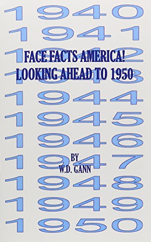 9780939093175: Face Facts America or Looking Ahead to 1950