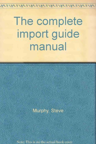 9780939096015: The complete import guide manual