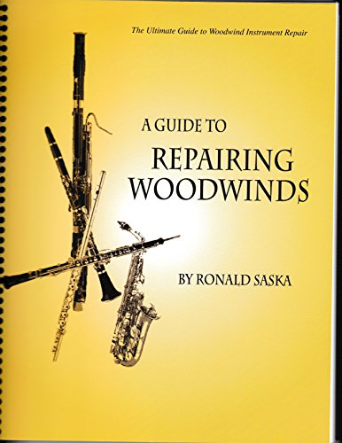 9780939103034: Guide to Repairing Woodwinds