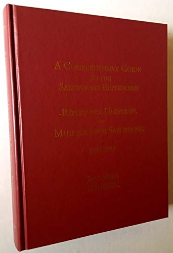 9780939103072: Comprehensive Guide to the Saxophone Repertoire 1844-2003: Repertoire Universel De Musique Pour Saxophone, 1844-2003