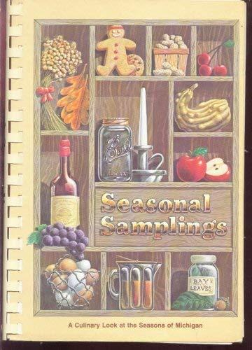 9780939114085: Seasonal Samplings (A Culinary Look at the Seasons of Michigan)