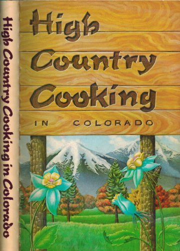 High Country Cooking in Colorado: American Cancer Society
