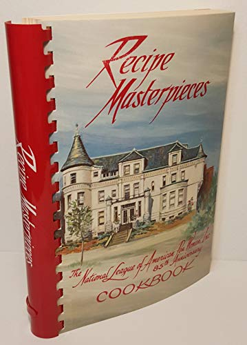 9780939114405: Recipe Masterpieces: The National League of American Pen Women, Inc.
