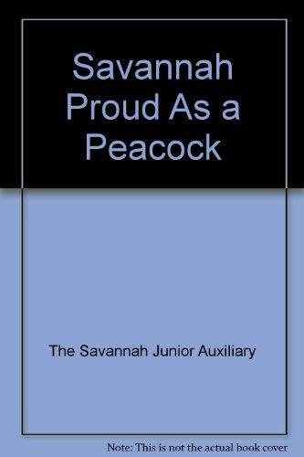 Savannah Proud as a Peacock: The Savannah Junior Auxiliary