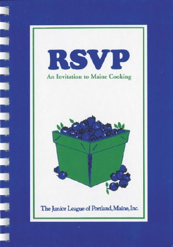 9780939114559: RSVP: An Invitation to Maine Cooking from the Junior League of Portland, Maine, Inc.