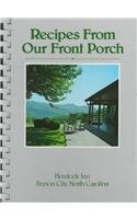 9780939114658: Recipes from Our Front Porch: Hemlock Inn Bryson City, Noth Carolina