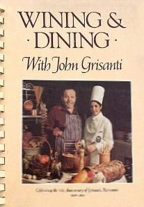 Wining and Dining With John Grisanti: Streich, Marianne; Coward, Jane